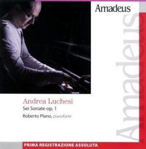 Andrea Luchesi. Sei sonate Opera 1.